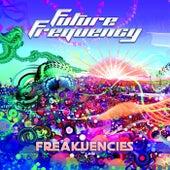 Freakuencies - EP by Various Artists
