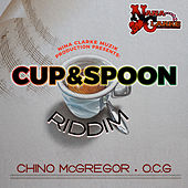Cup & Spoon Riddim - EP by Various Artists