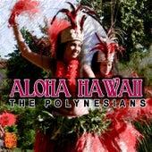 Aloha Hawaii by The Polynesians