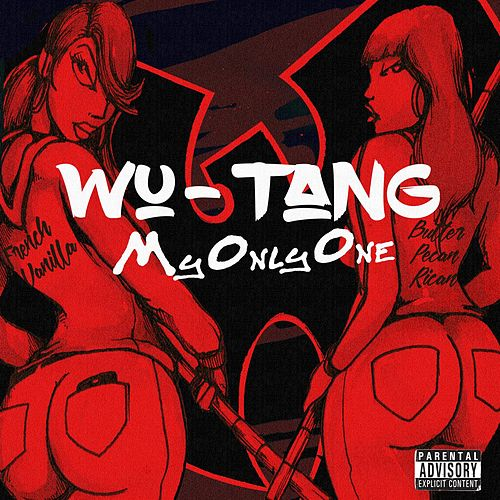 My Only One (feat. Ghostface Killah, RZA, Cappadonna, Mathematics and Steven Latorre) by Wu-Tang Clan