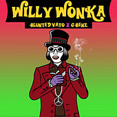 Willy Wonka by Blunted Vato