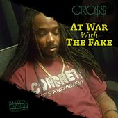 At War With the Fake by Cross