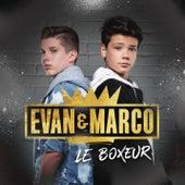 Le boxeur de Evan et Marco
