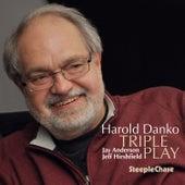 Triple Play by Harold Danko