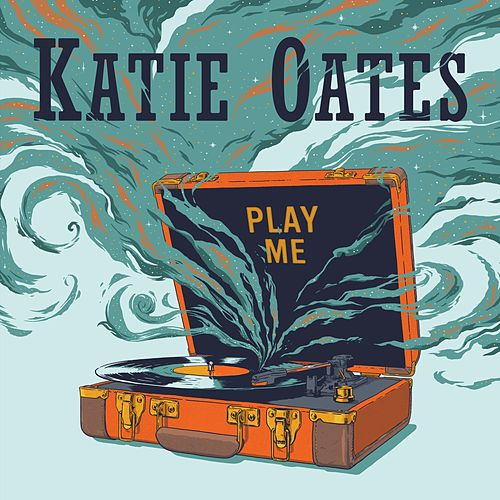 Play Me by Katie Oates