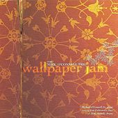Wallpaper Jam by Mike O'Connell Trio