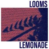 Lemonade by Looms