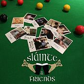 Slainte & Friends by Slainte