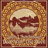 Deal with the Devil by Jack J Hutchinson