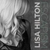 Escapism by Lisa Hilton