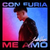 Con Furia Me Amó by Josh Urias