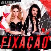 Fixação by Aura Live