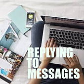 Replying To Messages de Various Artists