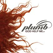 God Help Me - EP de Plumb