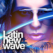 Latin New Wave de Various Artists