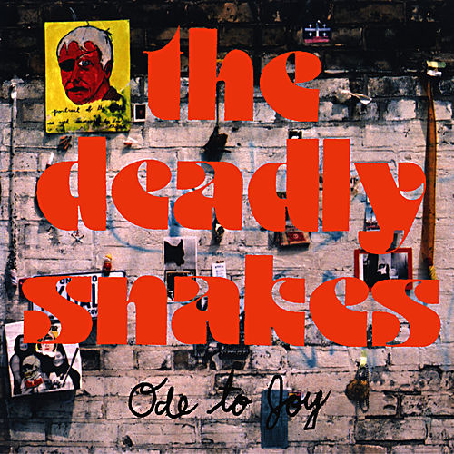 Ode to Joy by Deadly Snakes