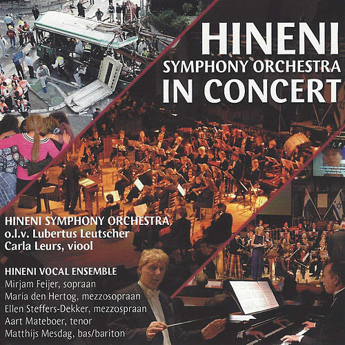 Hineni Symphony Orchestra in Concert by Various Artists