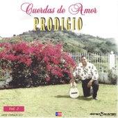 Prodigio Claudio Cuerdas De Amor Dos by Prodigio Claudio