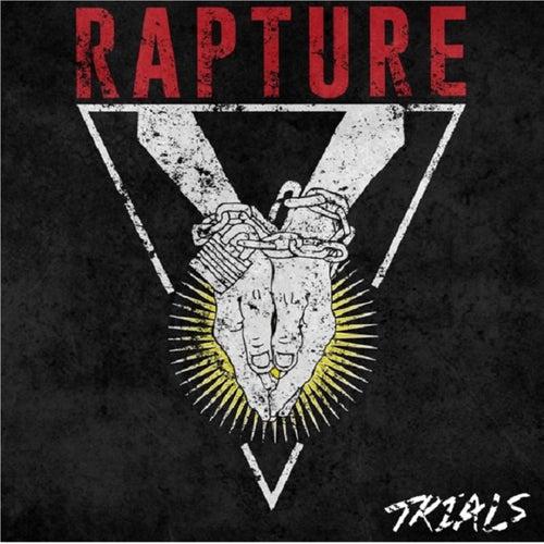 Trials by Rapture