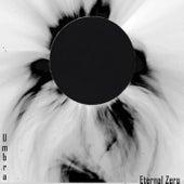 Eternal Zero by Umbra