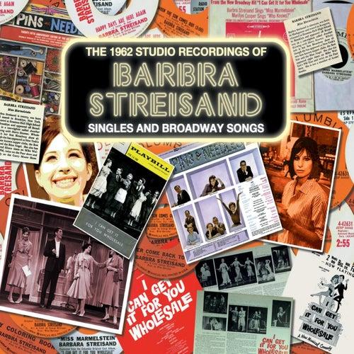 The 1962 Studio Recordings - Singles and Broadway Songs de Barbra Streisand