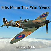 Hits From The War Years - Gracie Fields by Gracie Fields