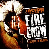 Legend Of The Warrior by Joseph Fire Crow