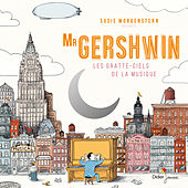 Mr Gershwin: Les gratte-ciels de la musique by Various Artists