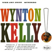Wynton Kelly! by Wynton Kelly