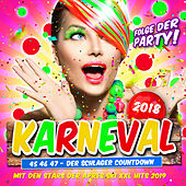 Karneval 2018 - Folge der Party (46 47 48 - Der Schlager Countdown mit den Stars der Apres Ski XXL Hits 2019) by Various Artists