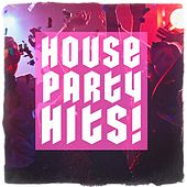 House Party Hits! by Various Artists