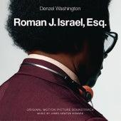 Roman J. Israel, Esq. (Original Motion Picture Soundtrack) by James Newton Howard