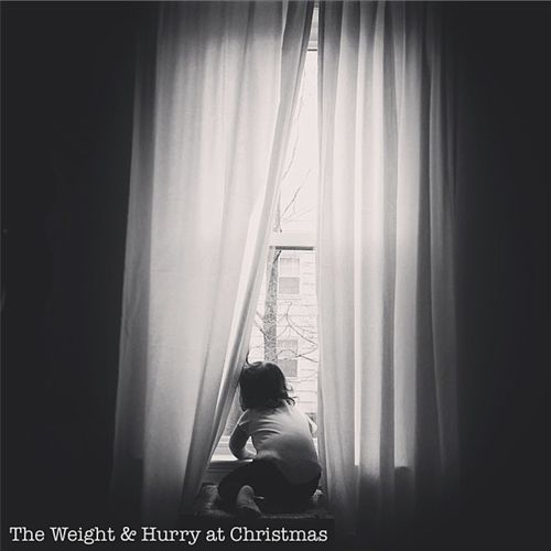 The Weight & Hurry at Christmas by The Weight