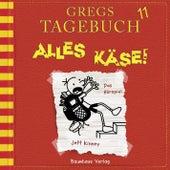 Gregs Tagebuch 11: Alles Käse! (Hörspiel) von Jeff Kinney