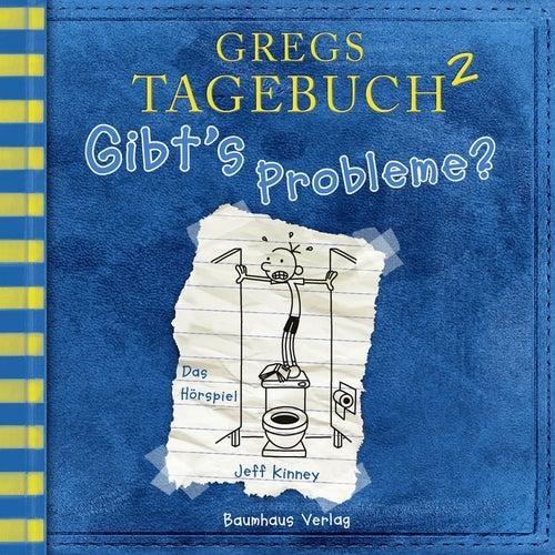 Gregs Tagebuch 2: Gibt's Probleme? (Hörspiel) von Jeff Kinney