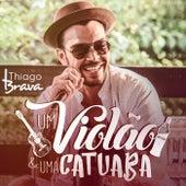 Um Violão & Uma Catuaba by Thiago Brava