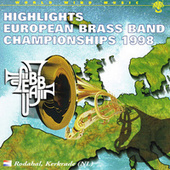Highlights European Brass Band Championships 1998 by Ebbc 1998