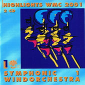 Highlights WMC 2001 - Symphonic Windorchestra vol1 by Various Artists