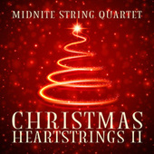 Christmas Heartstrings II by Midnite String Quartet