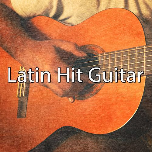 Latin Hit Guitar by Gypsy Flamenco Masters