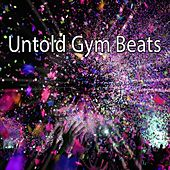 Untold Gym Beats by The Gym All-Stars