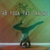 46 Yoga Pad Tracks by Yoga Music