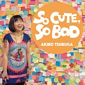 So Cute, So Bad by Akiko Tsuruga