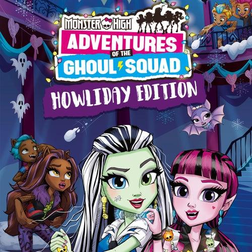 Happy Howlidays de Monster High