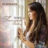 Tempo (Playback) by Francisca Beatriz