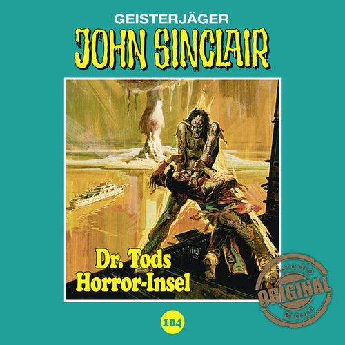 Tonstudio Braun, Folge 104: Dr. Tods Horror-Insel von John Sinclair