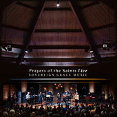 Prayers of the Saints (Live) by Sovereign Grace Music