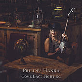 Come Back Fighting by Philippa Hanna