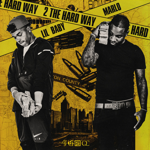 2 The Hard Way by Lil Baby & Marlo