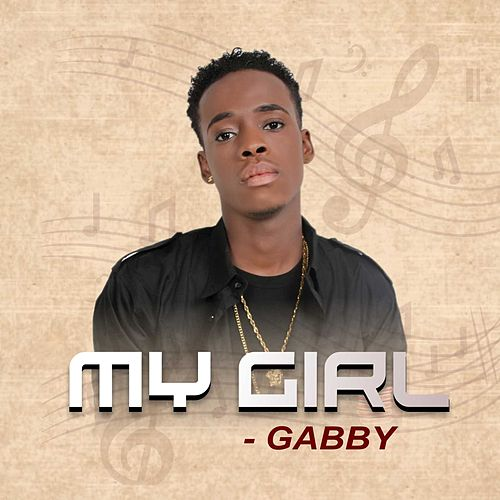 My Girl by Gabby